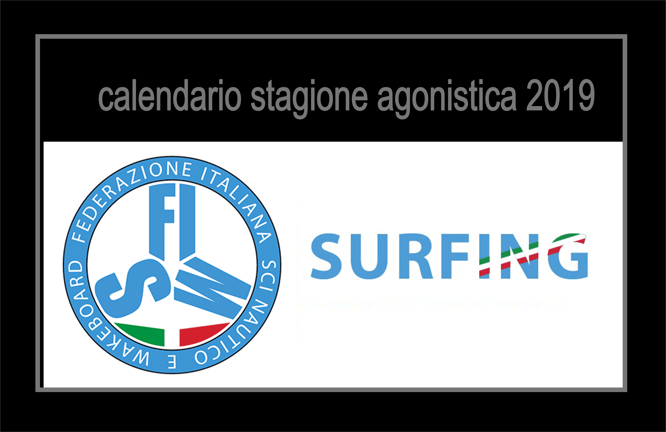 Surfing FISW # Calendari Stagione Agonistica Surfing 2019