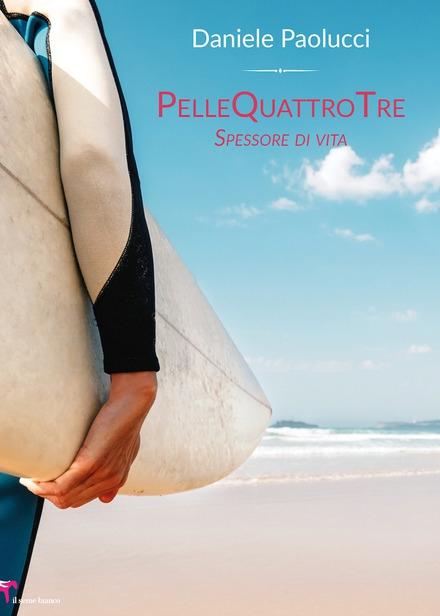 PelleQuattroTre # il libro di Daniele Paolucci